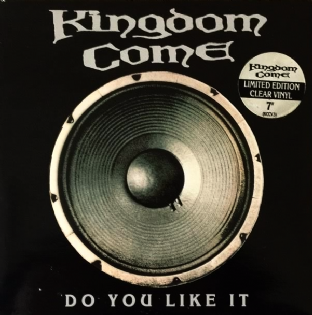 "Kingdom Come ‎- Do You Like It (Clear Vinyl) (7"") (VG/VG)"